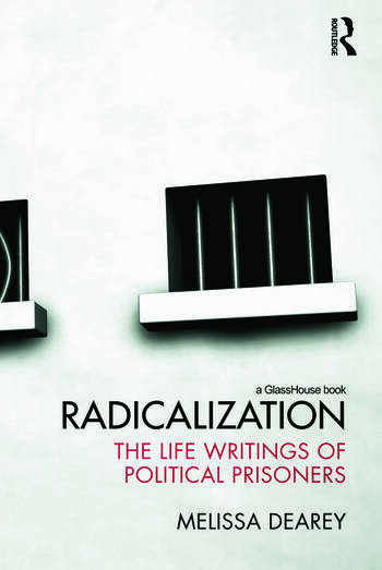 Radicalization The Life Writings of Political Prisoners book cover