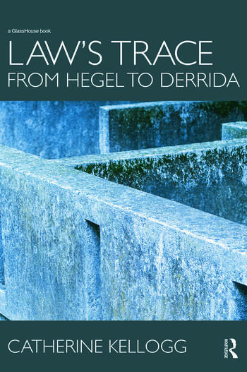 Law's Trace: From Hegel to Derrida book cover