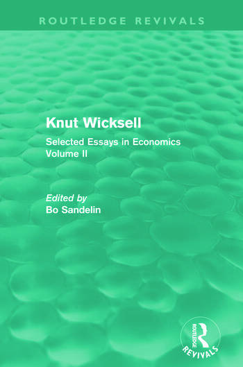 Knut Wicksell (Routledge Revivals) Selected Essays in Economics, Volume 2 book cover