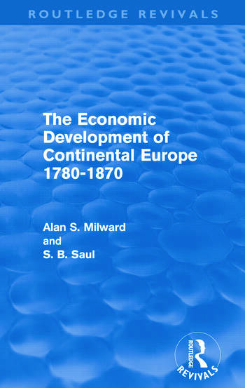 The Economic Development of Continental Europe 1780-1870 (Routledge Revivals) book cover
