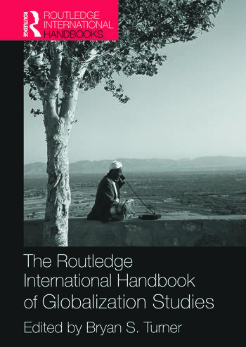 The Routledge International Handbook of Globalization Studies book cover