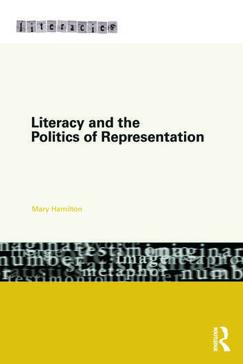 Literacy and the Politics of Representation book cover