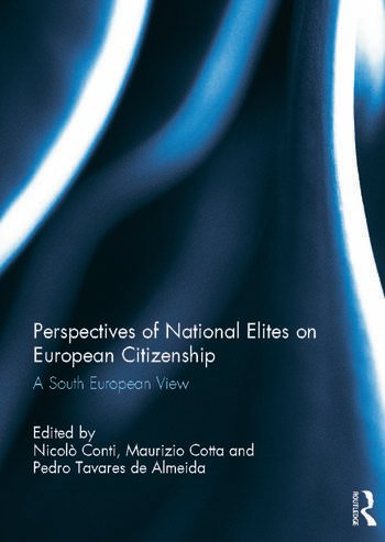 Perspectives of National Elites on European Citizenship A South European View book cover