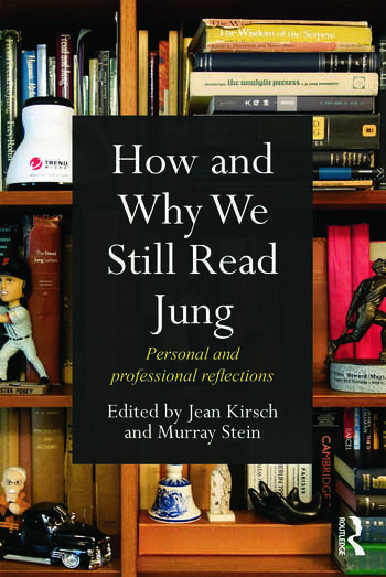 How and Why We Still Read Jung Personal and professional reflections book cover