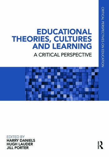 Educational Theories, Cultures and Learning A Critical Perspective book cover