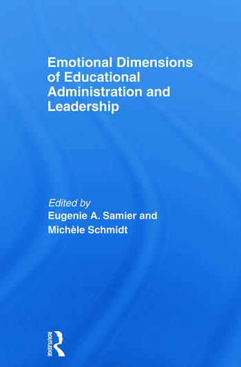 Emotional Dimensions of Educational Administration and Leadership book cover