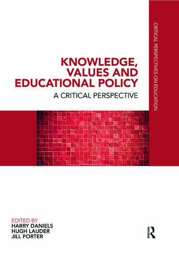 Knowledge, Values and Educational Policy A Critical Perspective book cover