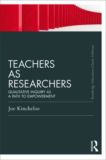 Teachers as Researchers (Classic Edition) Qualitative inquiry as a path to empowerment book cover