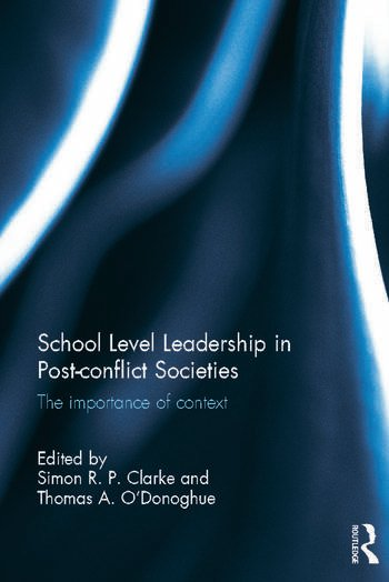 School Level Leadership in Post-conflict Societies The importance of context book cover