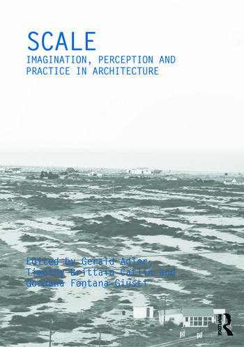 Scale Imagination, Perception and Practice in Architecture book cover