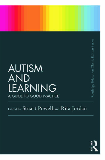 Autism and Learning (Classic Edition) A guide to good practice book cover