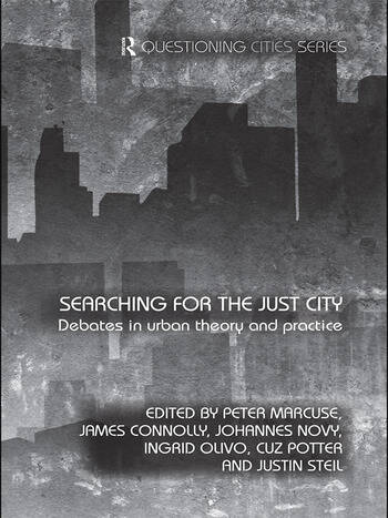 Searching for the Just City Debates in Urban Theory and Practice book cover