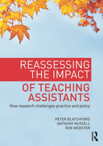 Reassessing the Impact of Teaching Assistants How research challenges practice and policy book cover