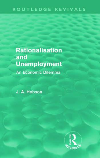 Rationalisation and Unemployment (Routledge Revivals) An Economic Dilemma book cover