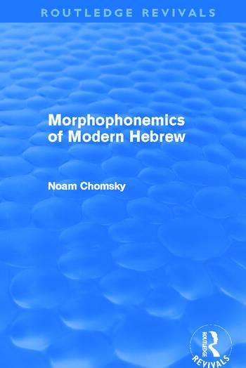 Morphophonemics of Modern Hebrew (Routledge Revivals) book cover