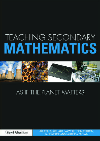 Teaching Secondary Mathematics as if the Planet Matters book cover