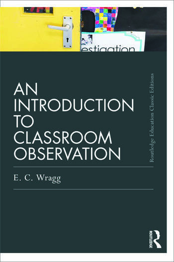 An Introduction to Classroom Observation (Classic Edition) book cover