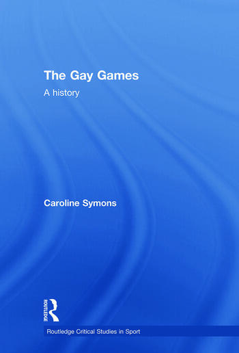The Gay Games A History book cover