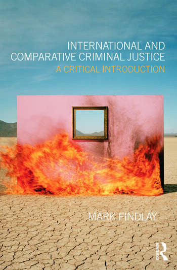 International and Comparative Criminal Justice A critical introduction book cover