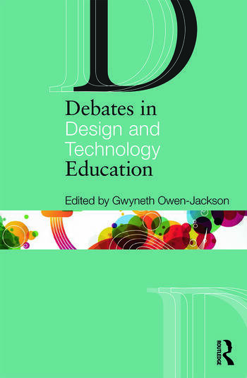 Debates in Design and Technology Education book cover