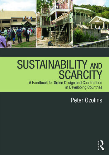 Sustainability & Scarcity A Handbook for Green Design and Construction in Developing Countries book cover