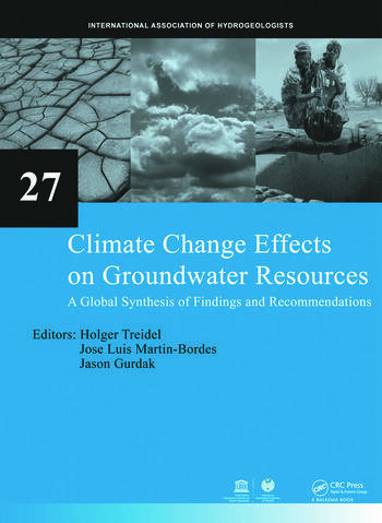 Climate Change Effects on Groundwater Resources A Global Synthesis of Findings and Recommendations book cover