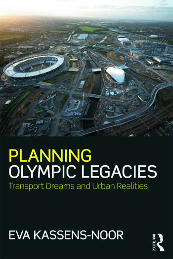 Planning Olympic Legacies Transport Dreams and Urban Realities book cover