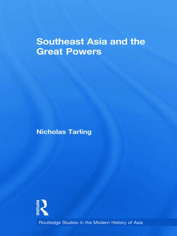 Southeast Asia and the Great Powers book cover