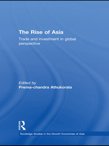 The Rise of Asia Trade and Investment in Global Perspective book cover