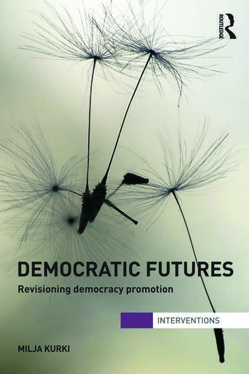 Democratic Futures Re-Visioning Democracy Promotion book cover