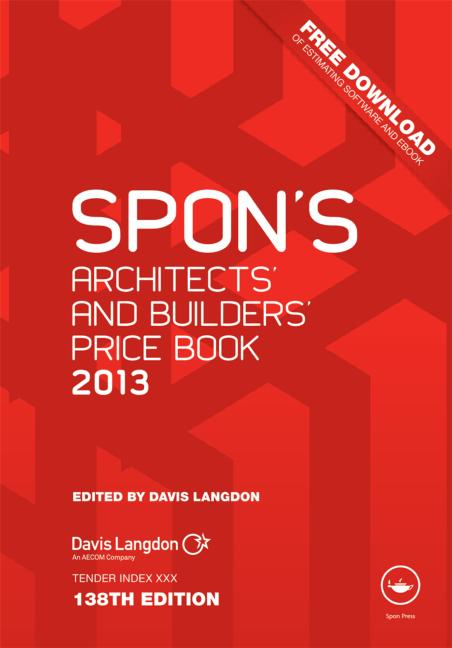 Spon's Architects' and Builders' Price Book 2013 book cover