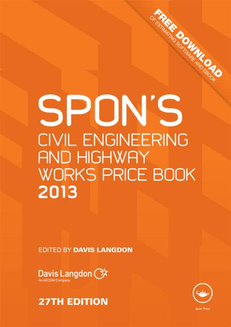 Spon's Civil Engineering and Highway Works Price Book 2013 book cover