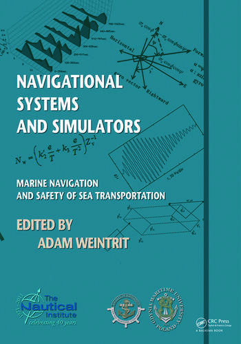 Navigational Systems and Simulators Marine Navigation and Safety of Sea Transportation book cover