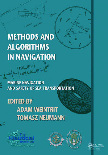 Methods and Algorithms in Navigation Marine Navigation and Safety of Sea Transportation book cover