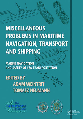 Miscellaneous Problems in Maritime Navigation, Transport and Shipping Marine Navigation and Safety of Sea Transportation book cover