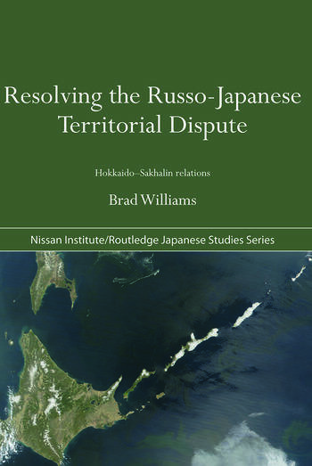 Resolving the Russo-Japanese Territorial Dispute Hokkaido-Sakhalin Relations book cover