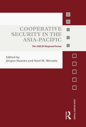 Cooperative Security in the Asia-Pacific The ASEAN Regional Forum book cover