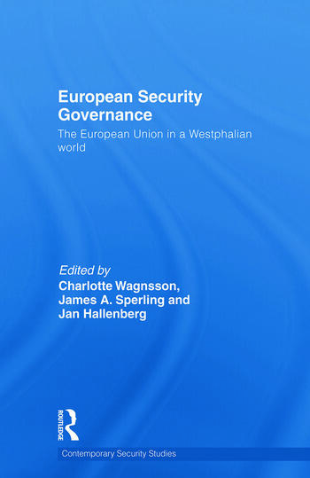 European Security Governance The European Union in a Westphalian World book cover