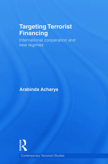 Targeting Terrorist Financing International Cooperation and New Regimes book cover