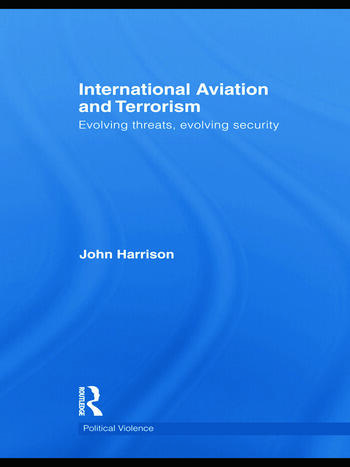 International Aviation and Terrorism Evolving Threats, Evolving Security book cover