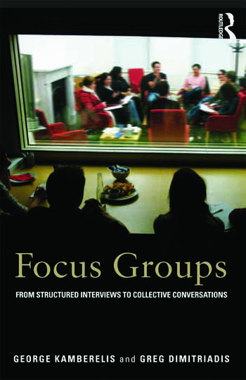 Focus Groups From structured interviews to collective conversations book cover