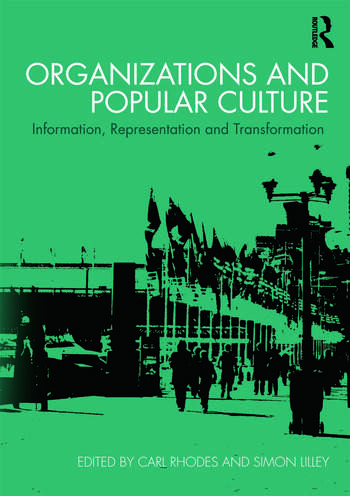 Organizations and Popular Culture Information, Representation and Transformation book cover