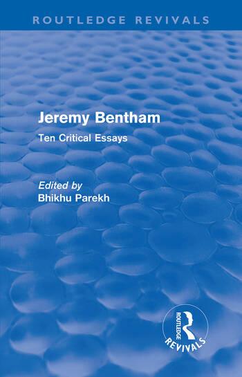 Jeremy Bentham Ten Critical Essays book cover