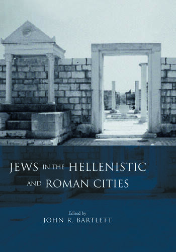 Jews in the Hellenistic and Roman Cities book cover