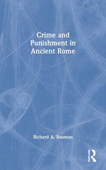 Crime and Punishment in Ancient Rome book cover