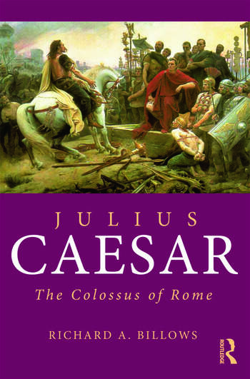 Julius Caesar The Colossus of Rome book cover