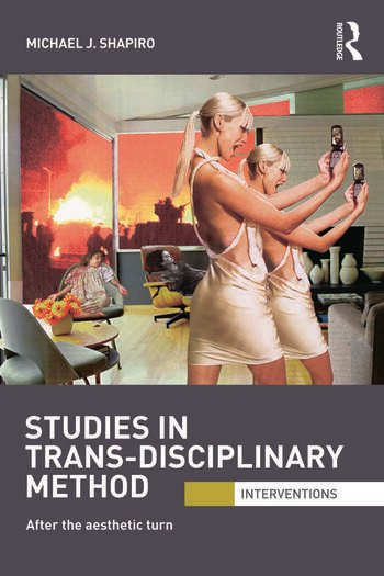 Studies in Trans-Disciplinary Method After the Aesthetic Turn book cover