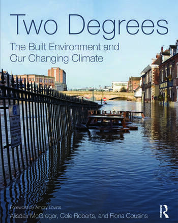 Two Degrees: The Built Environment and Our Changing Climate book cover