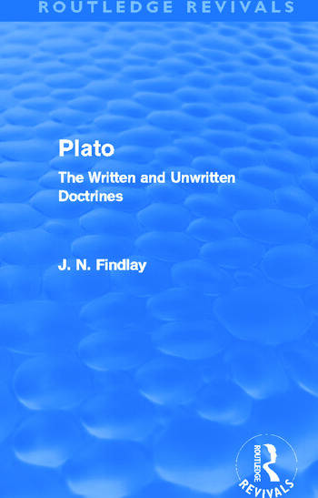 Plato (Routledge Revivals) Plato: The Written and Unwritten Doctrines book cover
