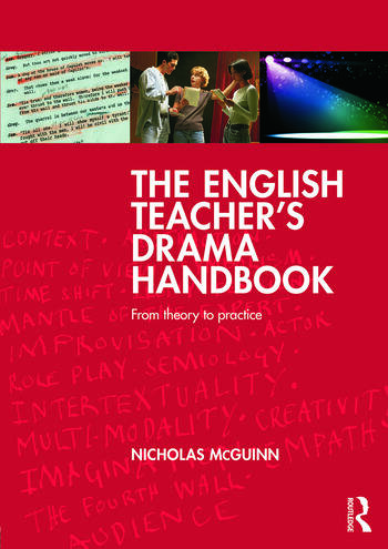 The English Teacher's Drama Handbook From theory to practice book cover